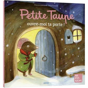 Petite Taupe, ouvre-moi ta porte, livre pour enfant