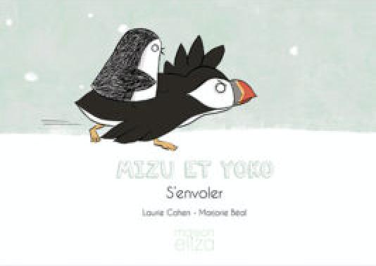 Aidez votre enfant à devenir autonome grâce à Mizu et Yoko : S'envoler