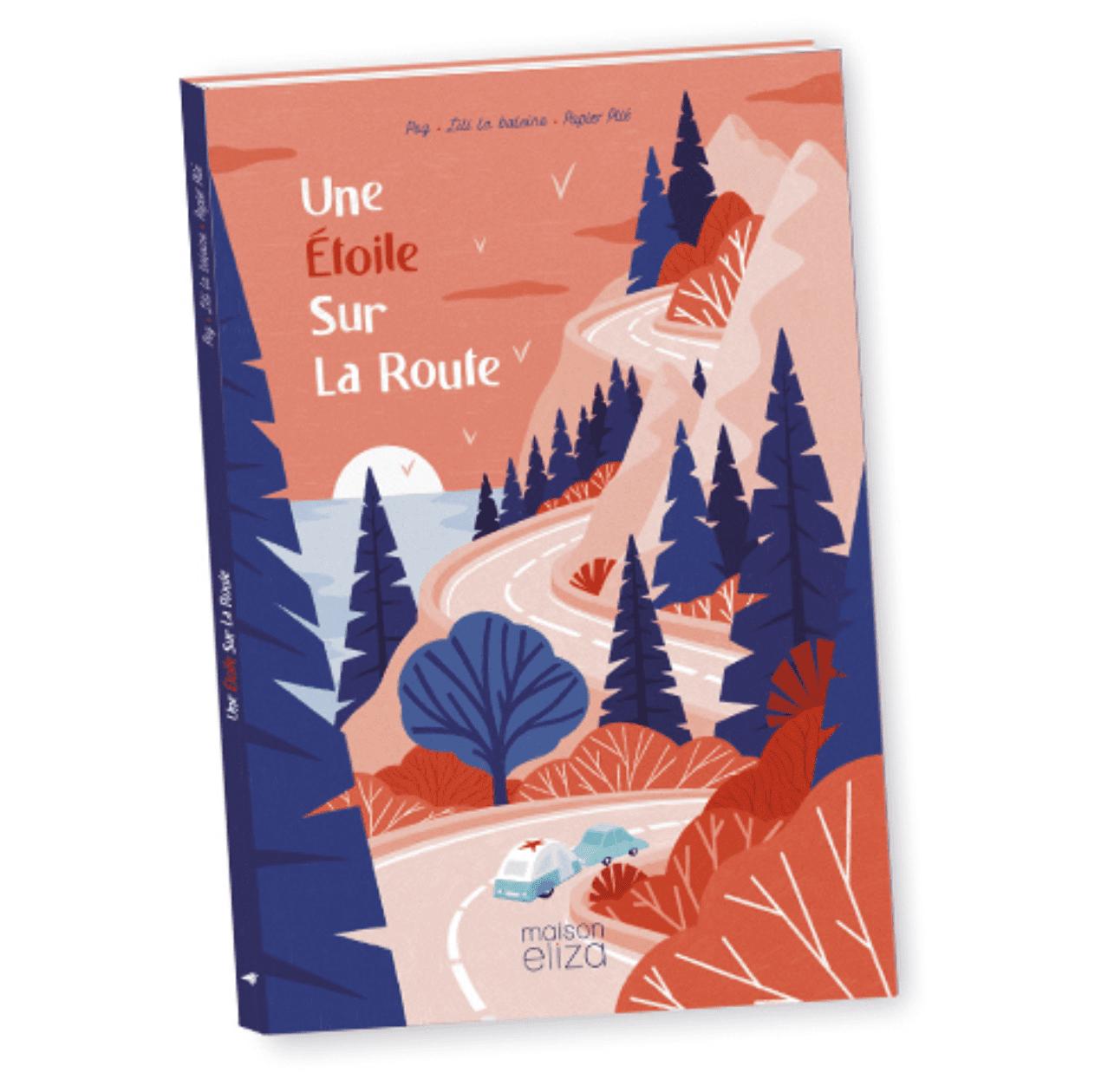 Une étoile sur la route, un livre pour enfants signé Maison Eliza